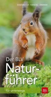 Der BLV Naturführer für unterwegs