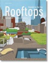 Rooftops. Islands in the Sky. Dachgärten. Jardins sur Toiture
