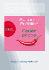 Feuerprobe, 1 MP3-CD (DAISY Edition)