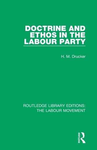 Doctrine and Ethos in the Labour Party