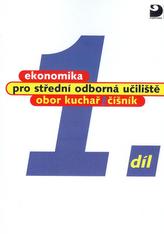 Ekonomika pro střední odborná učiliště 1.díl
