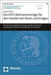 Die EFET-Rahmenverträge für den Handel mit Strom und Erdgas