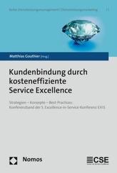 Kundenbindung durch kosteneffiziente Service Excellence
