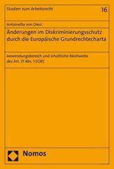 Änderungen im Diskriminierungsschutz durch die Europäische Grundrechtecharta