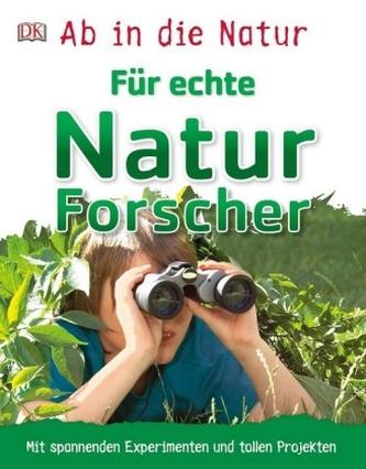 Für echte Naturforscher