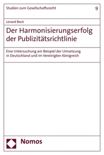 Der Harmonisierungserfolg der Publizitätsrichtlinie