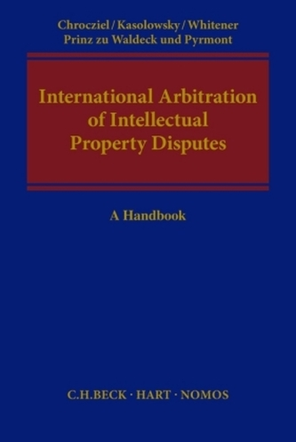 International Arbitration of Intellectual Property Disputes