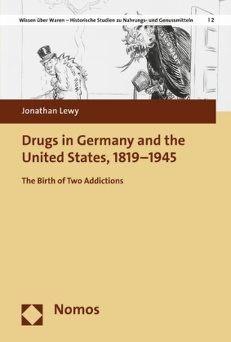 Drugs in Germany and the United States, 1819-1945