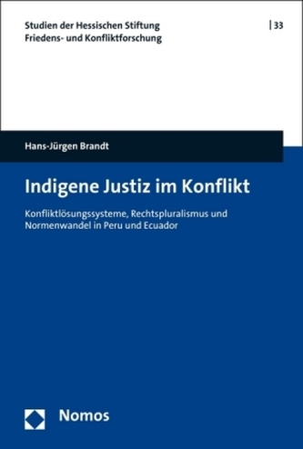 Indigene Justiz im Konflikt