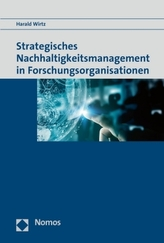 Strategisches Nachhaltigkeitsmanagement in Forschungsorganisationen