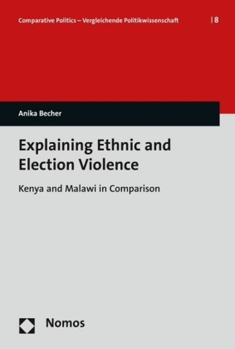 Explaining Ethnic and Election Violence