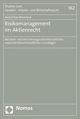 Risikomanagement im Aktienrecht