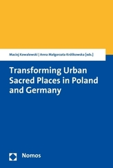 Transforming Urban Sacred Places in Poland and Germany