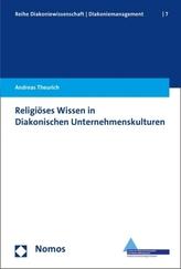 Religiöses Wissen in Diakonischen Unternehmenskulturen