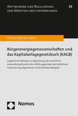 Bürgerenergiegenossenschaften und das Kapitalanlagegesetzbuch (KAGB)