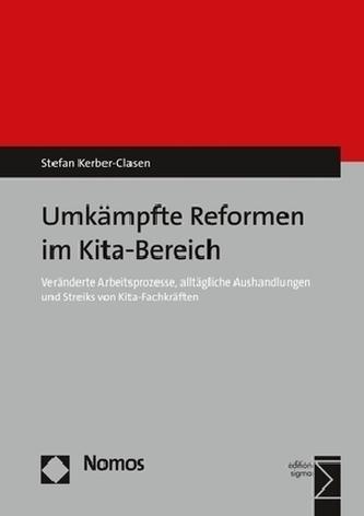 Umkämpfte Reformen im Kita-Bereich
