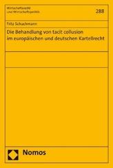 Die Behandlung von tacit collusion im europäischen und deutschen Kartellrecht