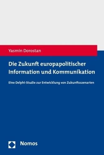 Die Zukunft europapolitischer Information und Kommunikation