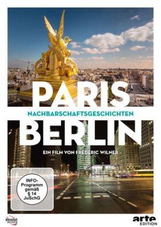Paris / Berlin: Nachbarschaftsgeschichten, 2 DVDs