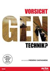 Vorsicht Gentechnik?, 1 DVD
