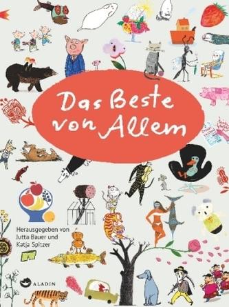 Das Beste von Allem - Vorzugsausgabe Rotraut Susanne Berner