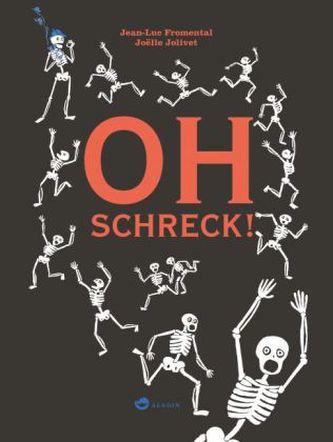 OH Schreck!