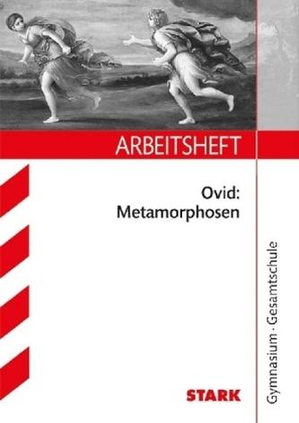 Arbeitsheft Gymnasium - Latein 10. Klasse Ovid: Metamorphosen