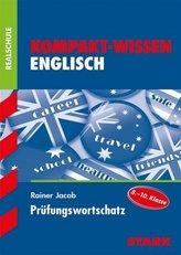 Kompakt-Wissen Englisch Prüfungswortschatz