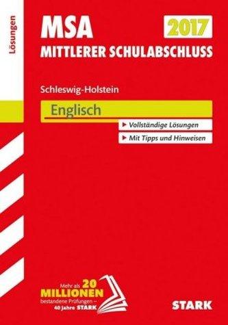 Mittlerer Schulabschluss 2017 - Schleswig-Holstein - Englisch Lösungen