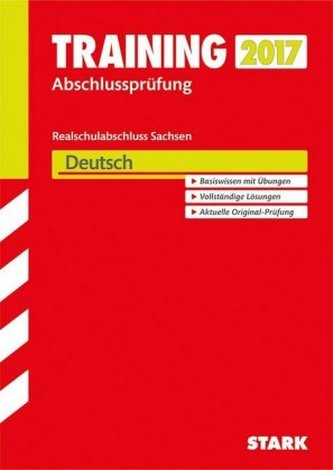 Training Abschlussprüfung 2017 - Realschulabschluss Sachsen - Deutsch