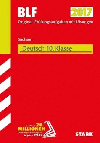 Besondere Leistungsfeststellung 2017 - Gymnasium Sachsen - Deutsch 10. Klasse