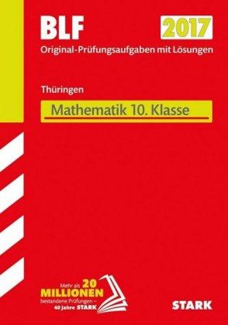 Besondere Leistungsfeststellung 2017 - Gymnasium Thüringen - Mathematik 10. Klasse