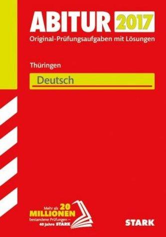 Abitur 2017 - Thüringen - Deutsch