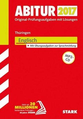 Abitur 2017 - Thüringen - Englisch, m. MP3-CD