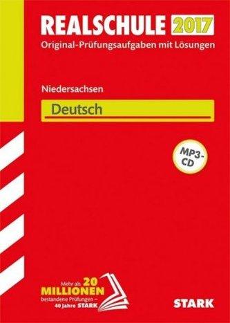 Realschule 2017 - Niedersachsen - Deutsch, m. MP3-CD