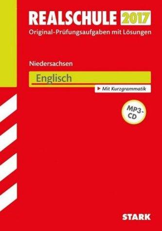 Realschule 2017 -  Niedersachsen - Englisch mit MP3-CD