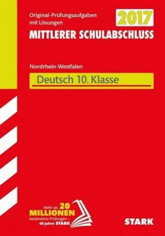 Zentrale Prüfung 2017 - Mittlerer Schulabschluss Realschule, Gesamtschule EK, Hauptschule Typ B Nordrhein-Westfalen - Deutsch 10