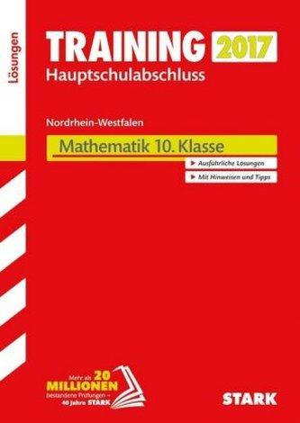 Training Zentrale Prüfung Nordrhein-Westfalen 2017 - Mathematik 10. Klasse, Hauptschule Typ B, Gesamtschule GK, Lösungen