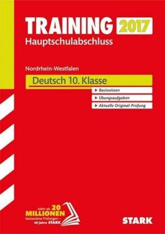 Training Zentrale Prüfung Nordrhein-Westfalen 2017 - Deutsch 10. Klasse, Hauptschule Typ A, Gesamtschule GK