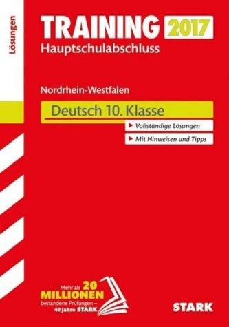 Training Zentrale Prüfung Nordrhein-Westfalen 2017 - Deutsch 10. Klasse, Hauptschule Typ A, Gesamtschule GK, Lösungen