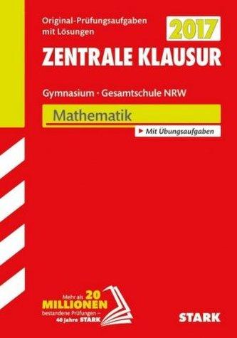 Zentrale Klausur 2017 Gymnasium / Gesamtschule Nordrhein-Westfalen - Mathematik