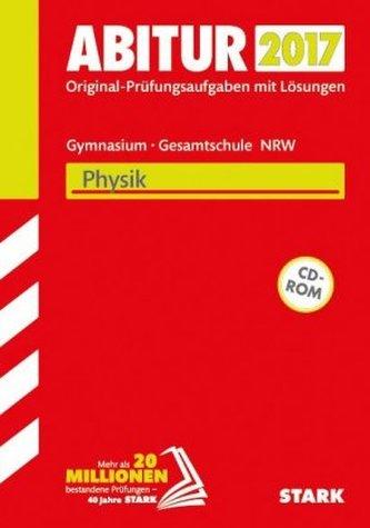Abitur 2017 - Gymnasium / Gesamtschule Nordrhein-Westfalen - Physik, m. CD-ROM