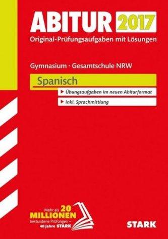 Abitur 2017 - Gymnasium / Gesamtschule Nordrhein-Westfalen - Spanisch