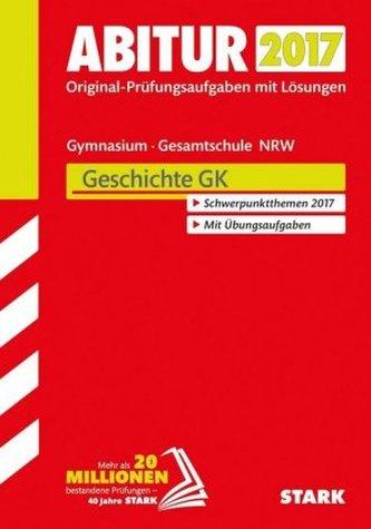 Abitur 2017 - Gymnasium / Gesamtschule Nordrhein-Westfalen - Geschichte GK