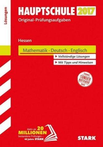 Hauptschule 2017 - Hessen - Mathematik, Deutsch, Englisch Lösungsheft