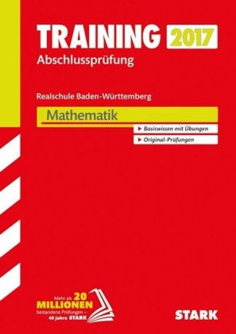 Training Abschlussprüfung 2017 - Realschule Baden-Württemberg - Mathematik