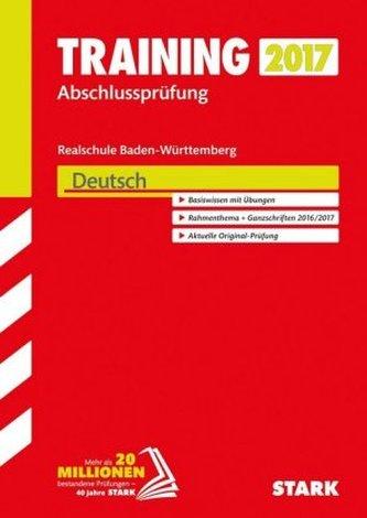 Training Abschlussprüfung 2017 - Realschule Baden-Württemberg - Deutsch