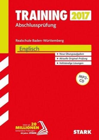 Training Abschlussprüfung 2017 - Realschule Baden-Württemberg - Englisch mit MP3-CD
