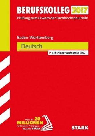 Berufskolleg Baden-Württemberg 2017 - Deutsch
