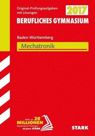 Abitur 2017 - Berufliches Gymnasium Baden-Württemberg - Mechatronik TG